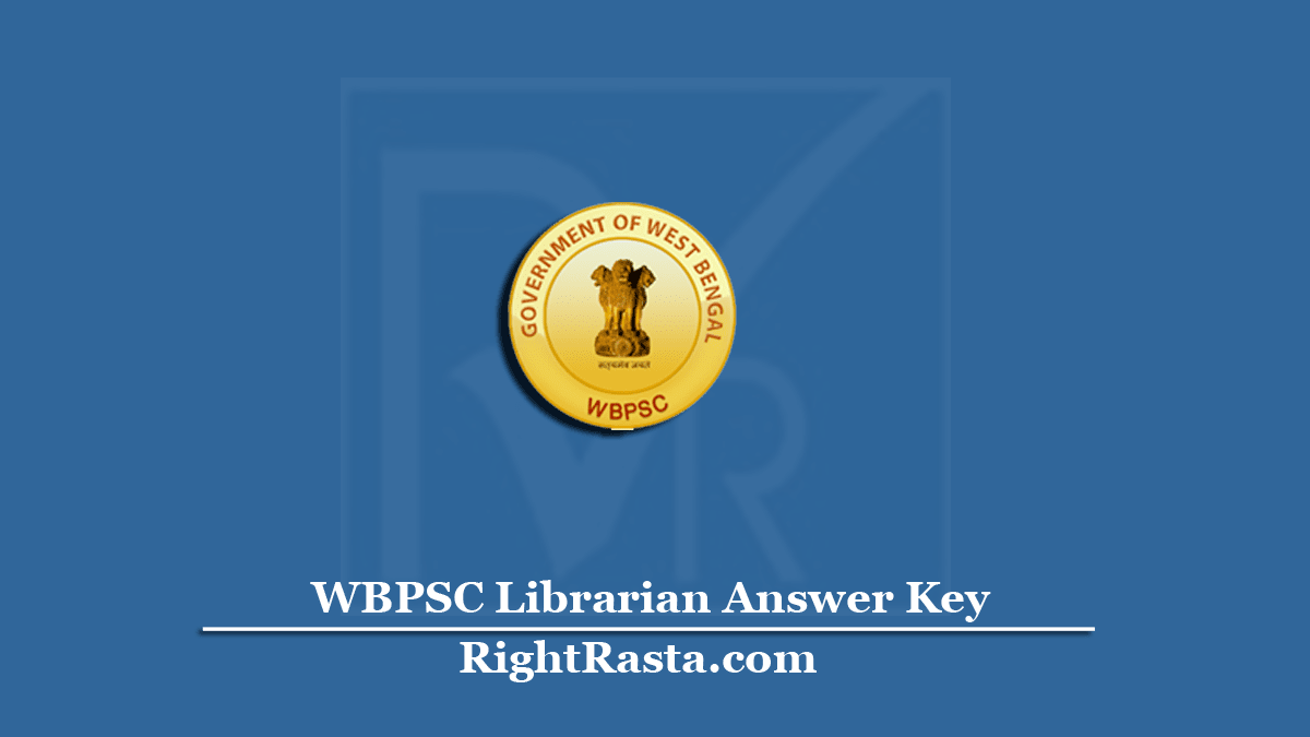WBPSC Librarian Answer Key