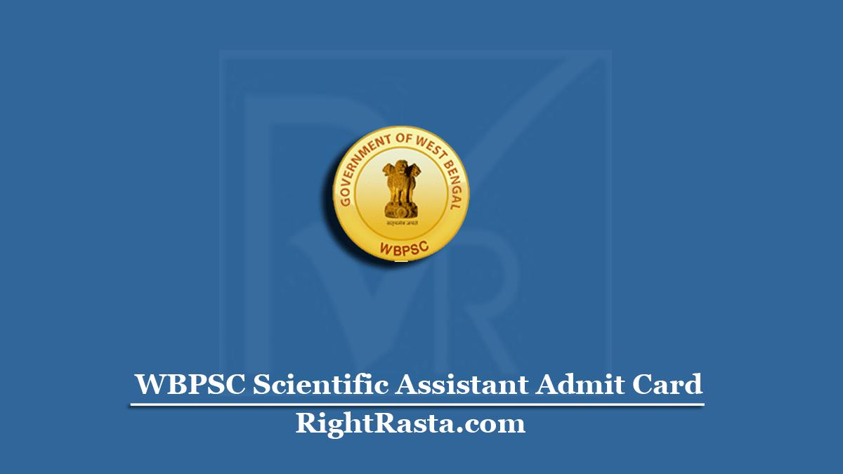 WBPSC Scientific Assistant Admit Card