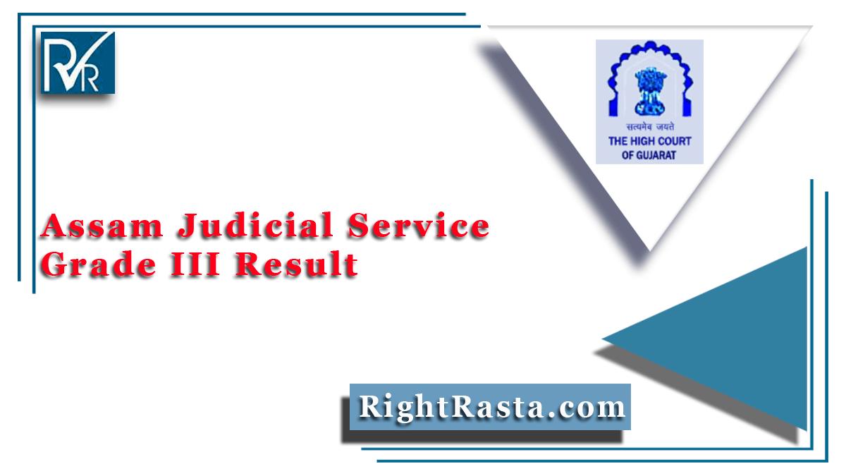 Assam Judicial Service Grade III Result