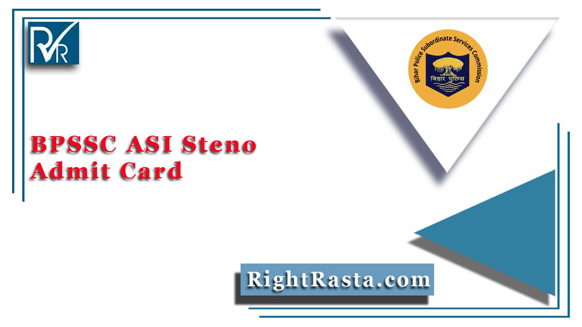 BPSSC ASI Steno Admit Card