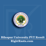 Bilaspur University PVT Result 2020 (Out) | Download BU BA BSC BCOM BCA Results