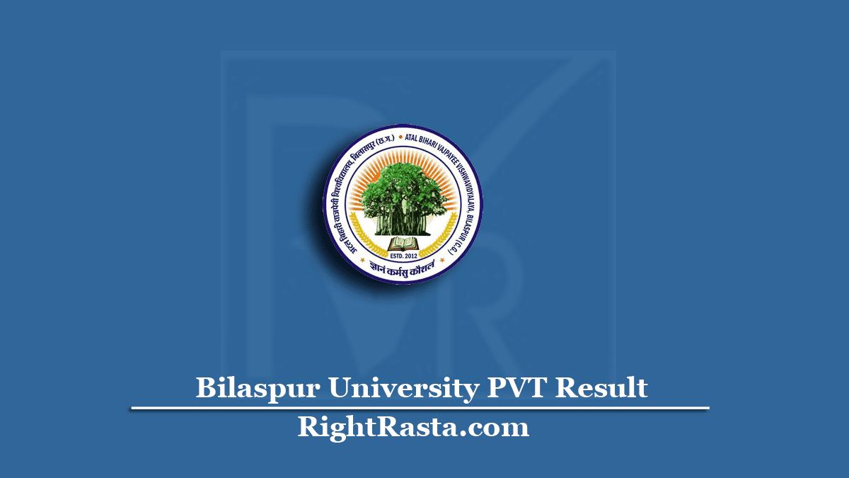 Bilaspur University PVT Result