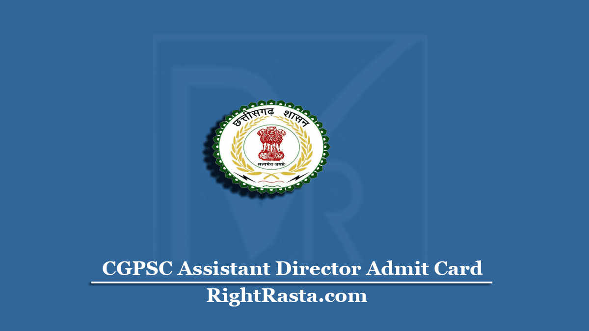 CGPSC Assistant Director Admit Card
