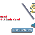 Coast Guard Navik DB Admit Card 2020 (Out) | Download ICG GD Hall Ticket
