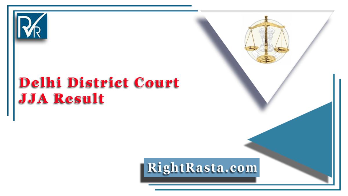 Delhi District Court JJA Result