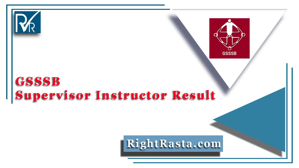 GSSSB Supervisor Instructor Result