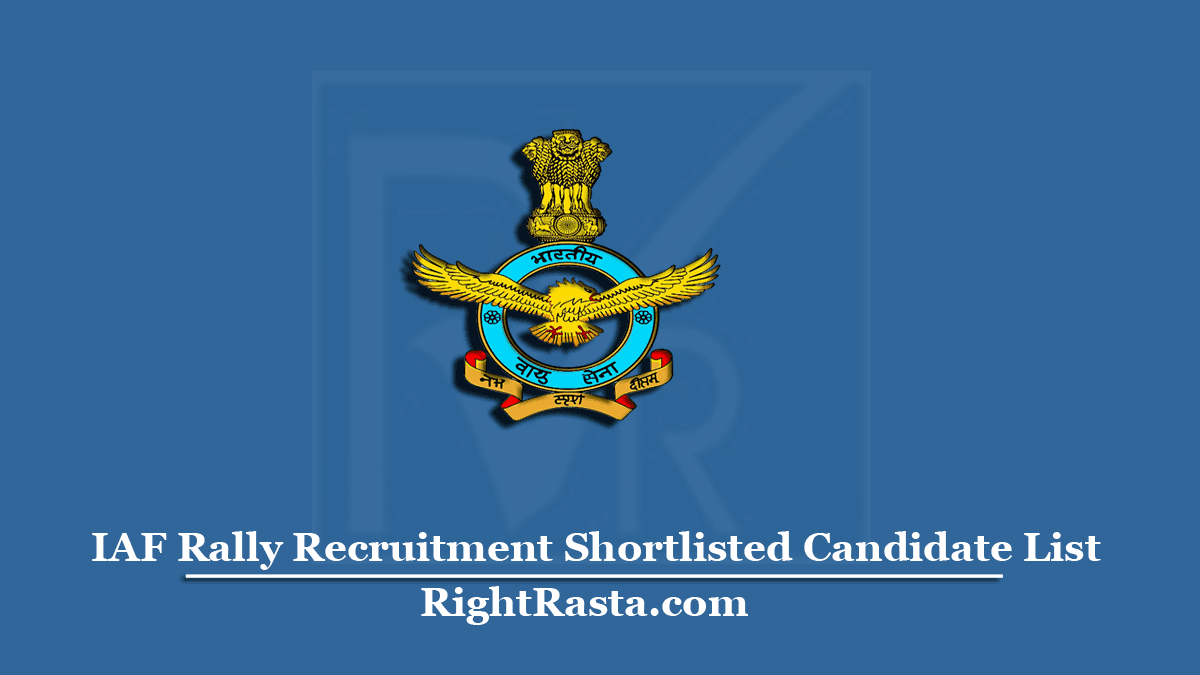 IAF Rally Recruitment Shortlisted Candidate List