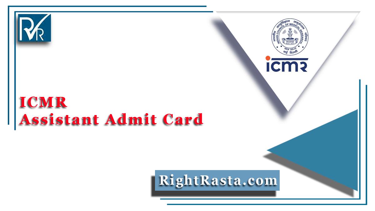 ICMR Assistant Admit Card