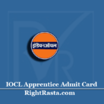 IOCL Apprentice Admit Card 2020 (Out) | Indian Oil Pipeline Division Hall Ticket