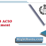 MHA IB ACIO Recruitment 2021 | Apply Assistant Central Intelligence Officer