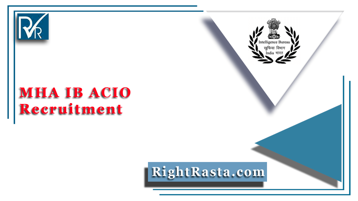 MHA IB ACIO Recruitment