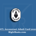 NCL Accountant Admit Card 2020 | Check Northern Coalfields Exam Date