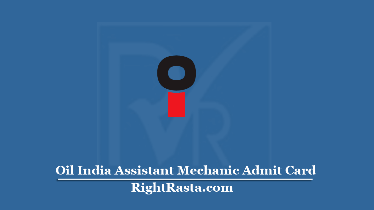 Oil India Assistant Mechanic Admit Card