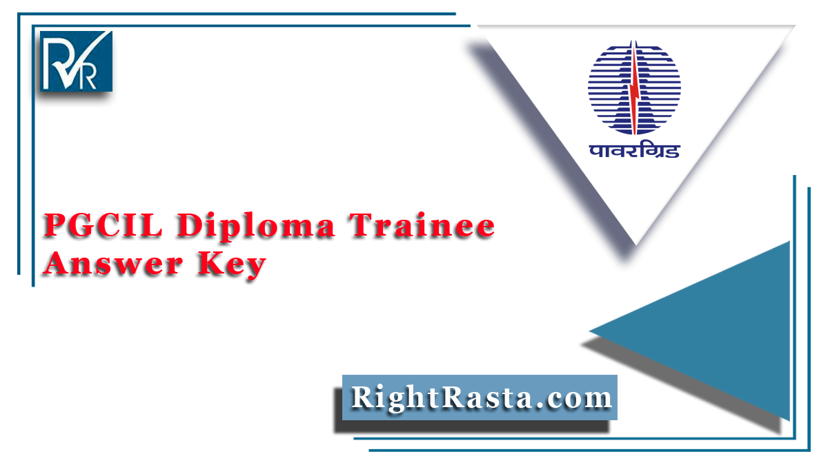 PGCIL Diploma Trainee Answer Key