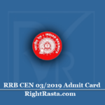 RRB CEN 03/2019 Admit Card 2020 | Download Railway MI Posts Hall Ticket