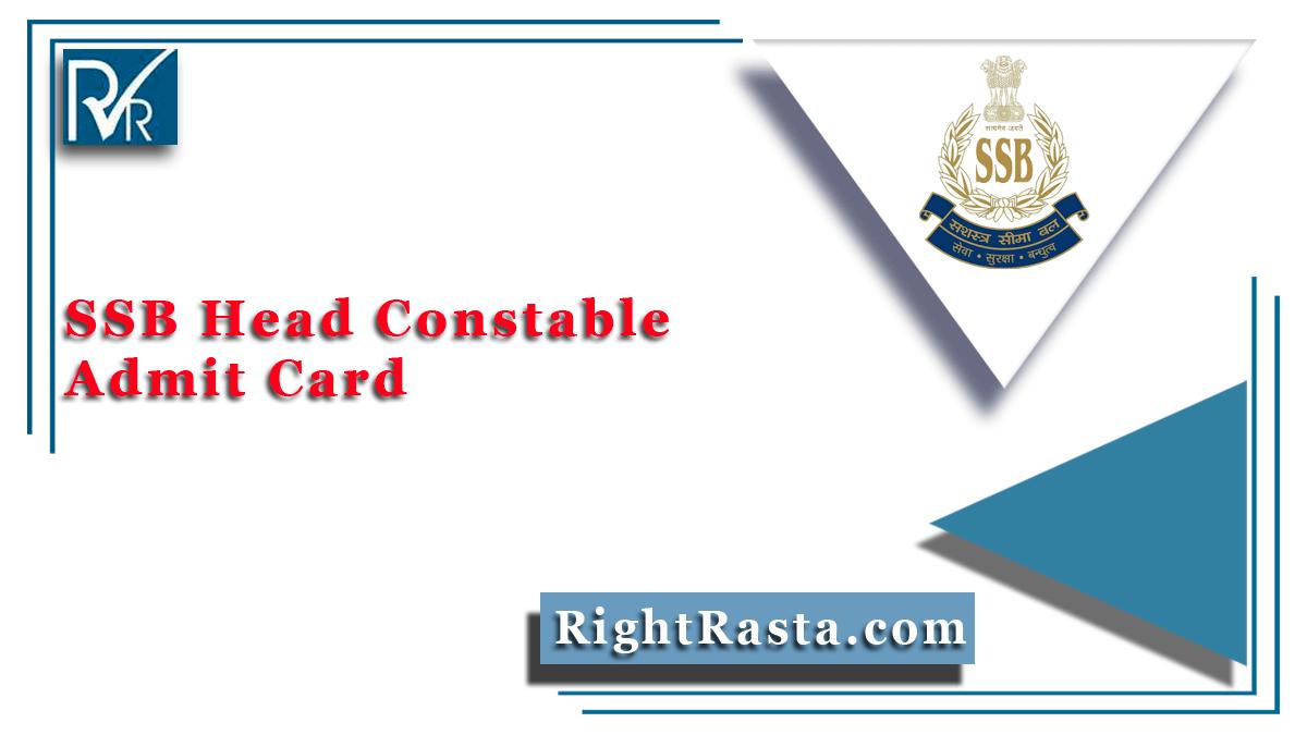 SSB Head Constable Admit Card