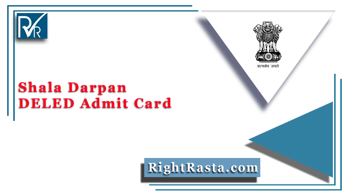 Shala Darpan DELED Admit Card