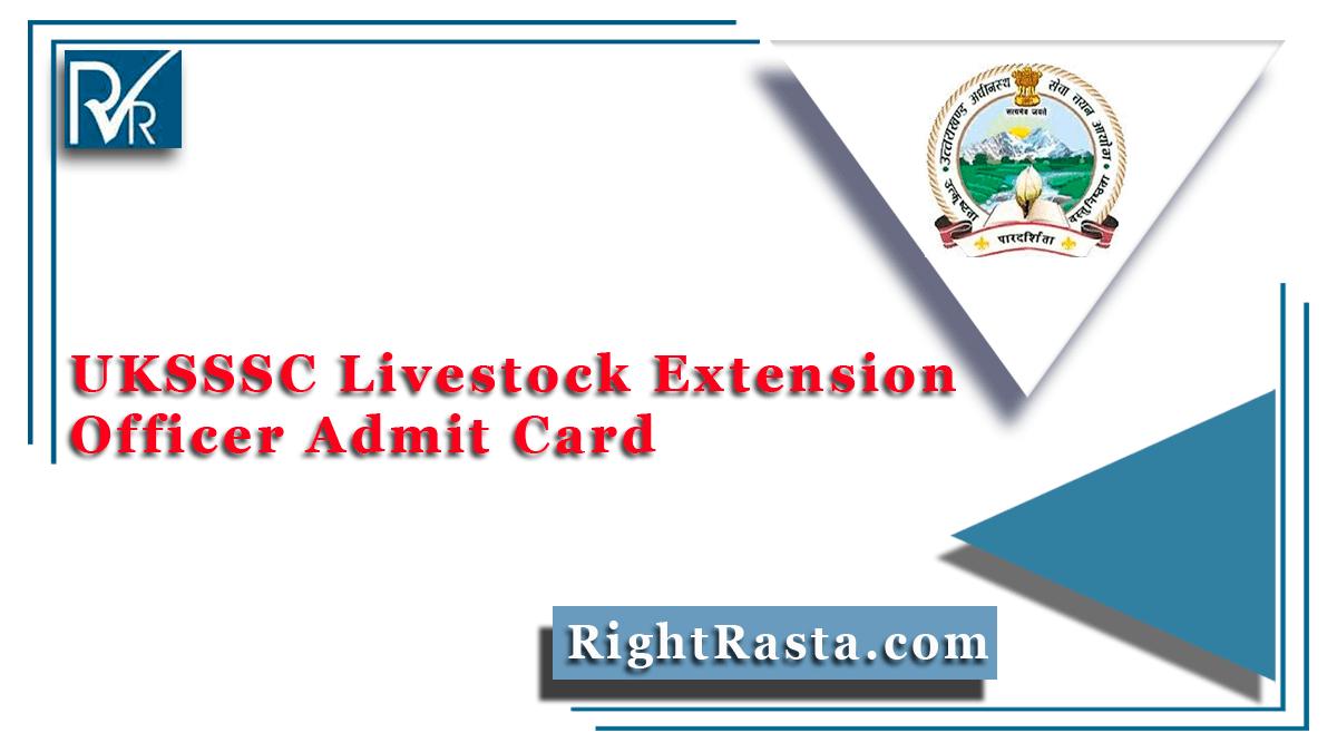 UKSSSC Livestock Extension Officer Admit Card