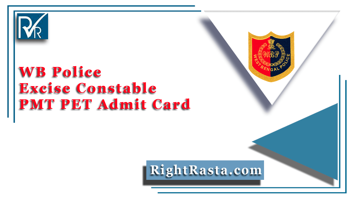 WB Police Excise Constable PMT PET Admit Card