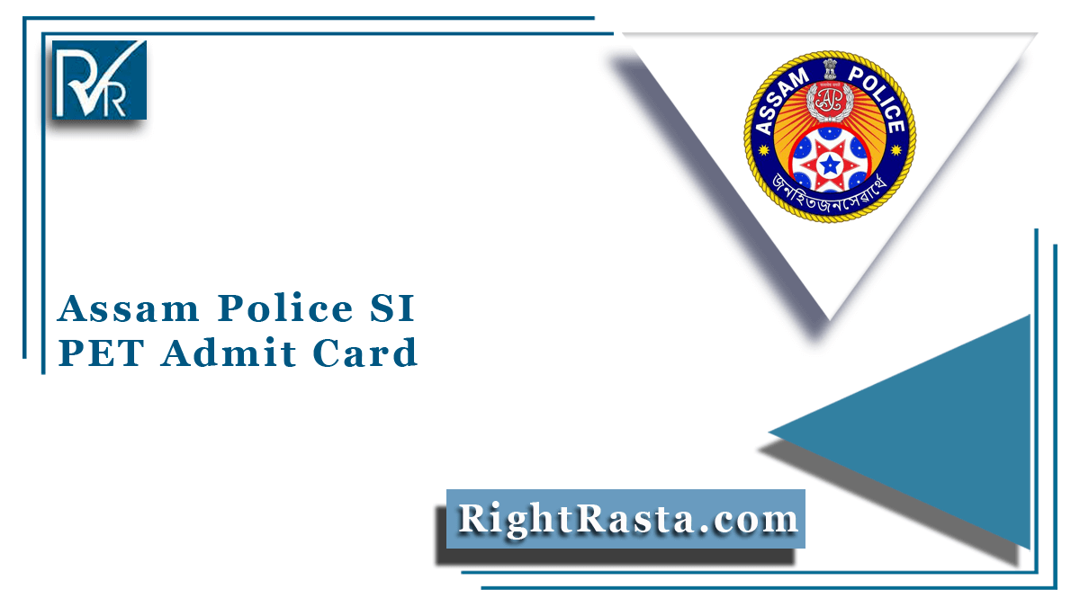 Assam Police SI PET Admit Card