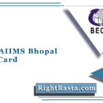 BECIL AIIMS Bhopal Admit Card 2021 (Out) | Download Group B & C Hall Ticket