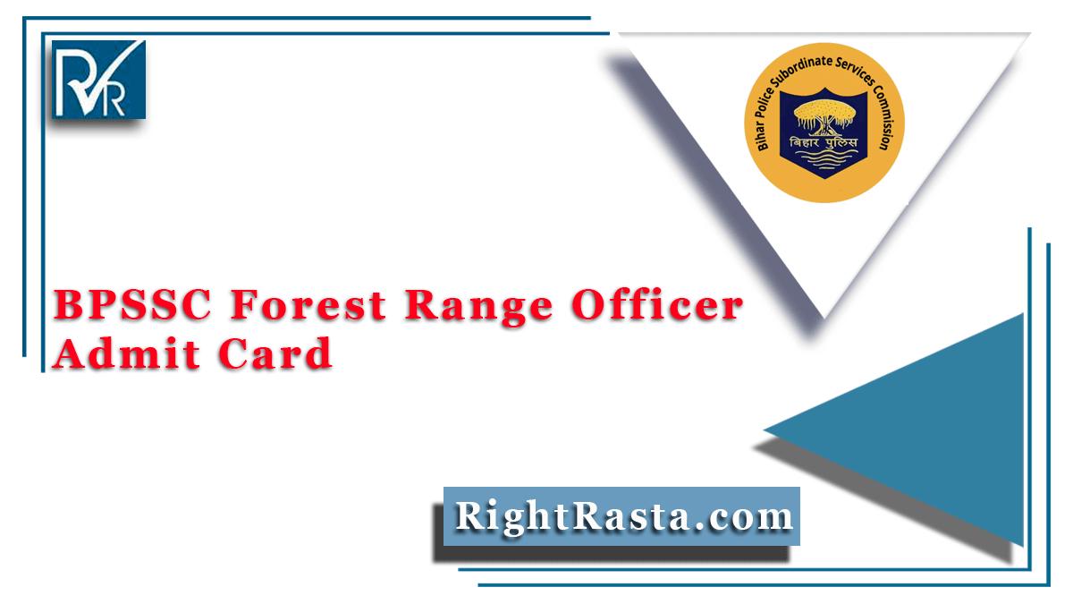 BPSSC Forest Range Officer Admit Card