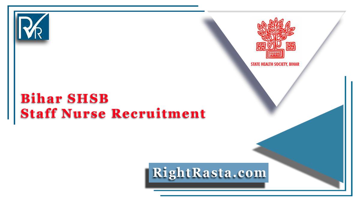 Bihar SHSB Staff Nurse Recruitment