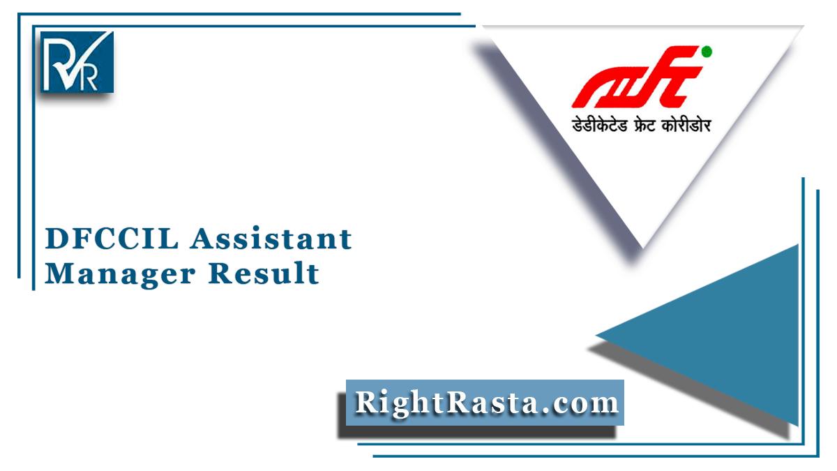 DFCCIL Assistant Manager Result