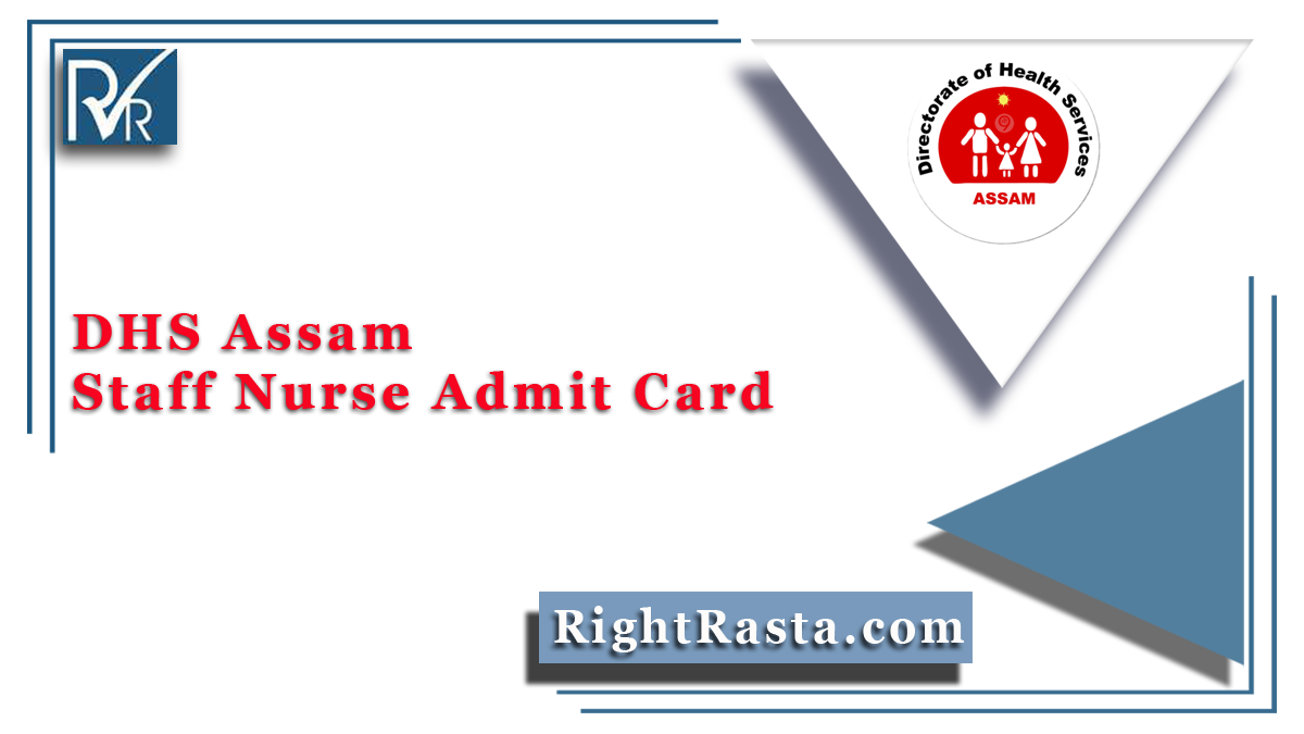 DHS Assam Staff Nurse Admit Card