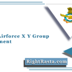 Indian Airforce X Y Group Recruitment 2021 (Out) | Apply for IAF X & Y Trade 01/2022