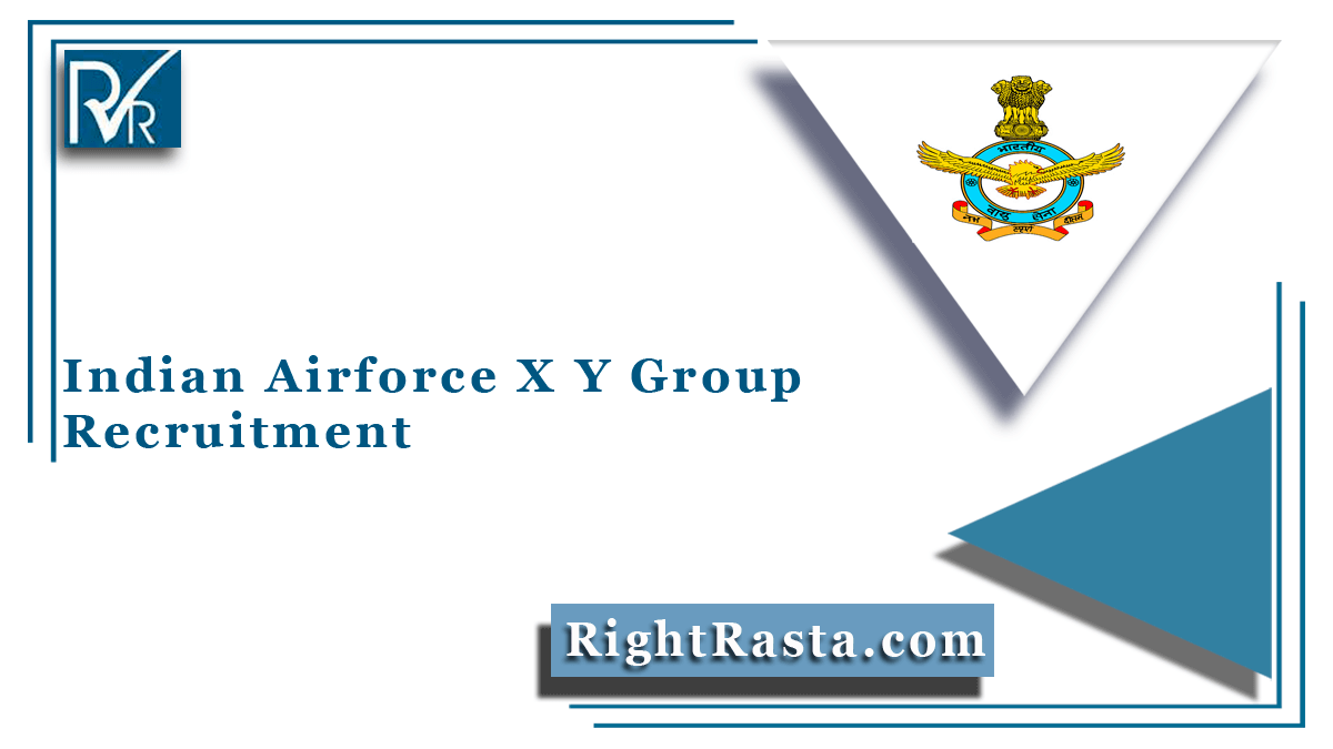 Indian Airforce X Y Group Recruitment