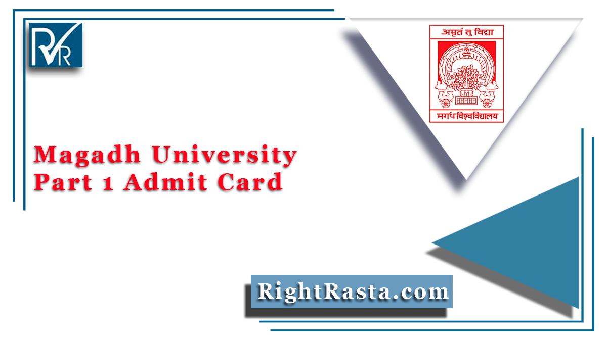 Magadh University Part 1 Admit Card