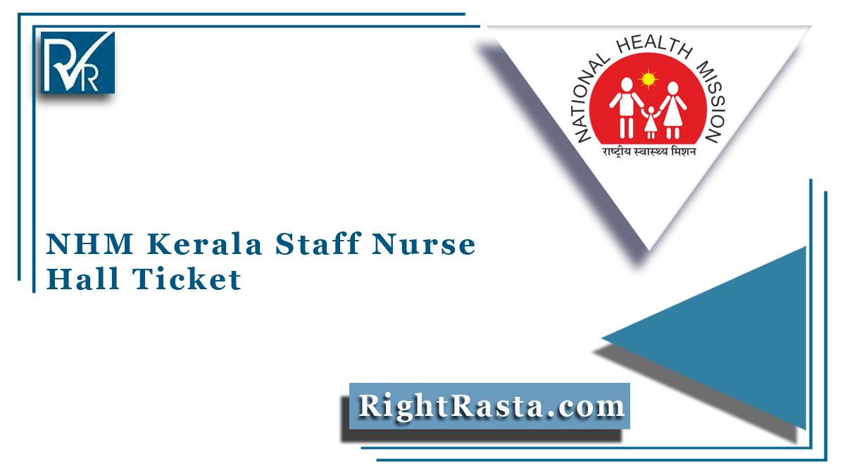 NHM Kerala Staff Nurse Hall Ticket