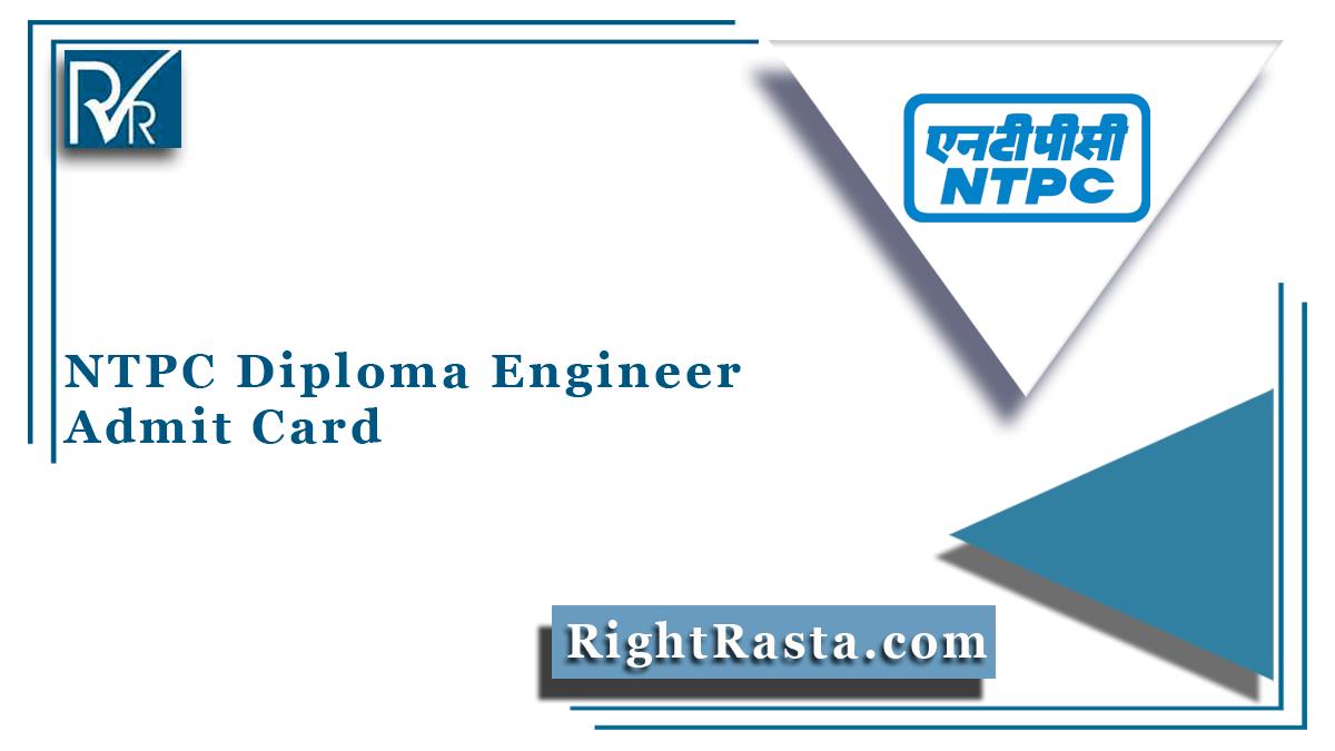 NTPC Diploma Engineer Admit Card