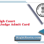 Patna High Court District Judge Admit Card 2021 (Out) | Download PHC Hall Ticket