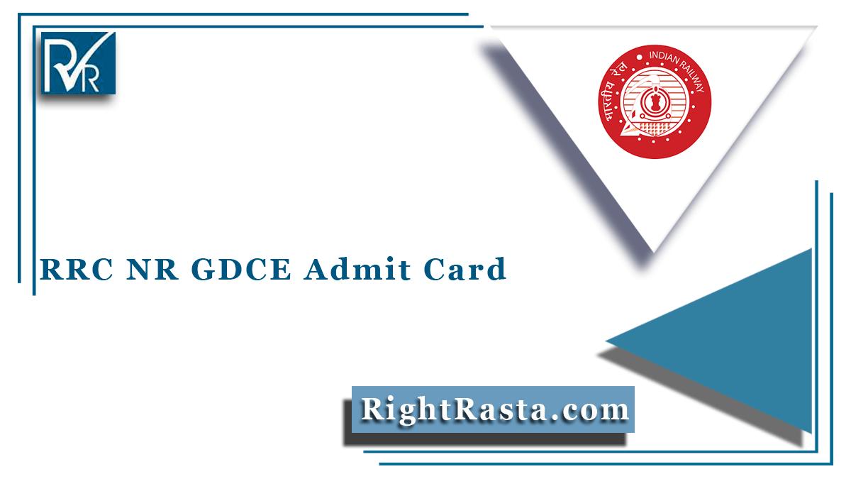 RRC NR GDCE Admit Card