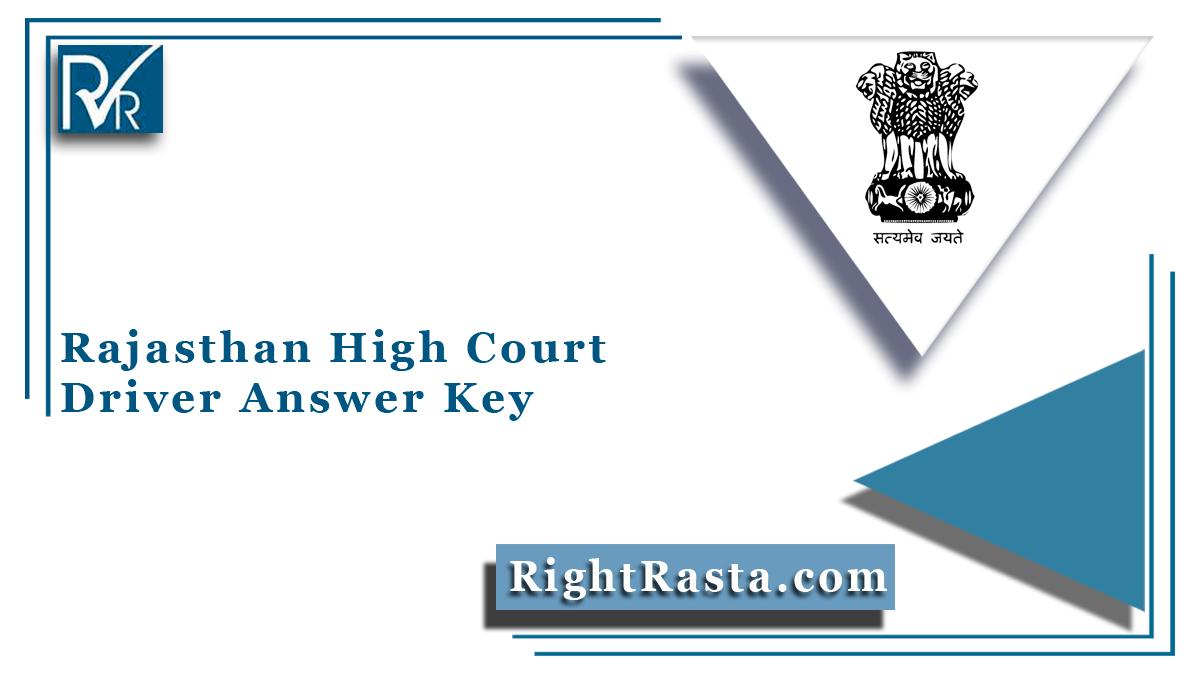 Rajasthan High Court Driver Answer Key