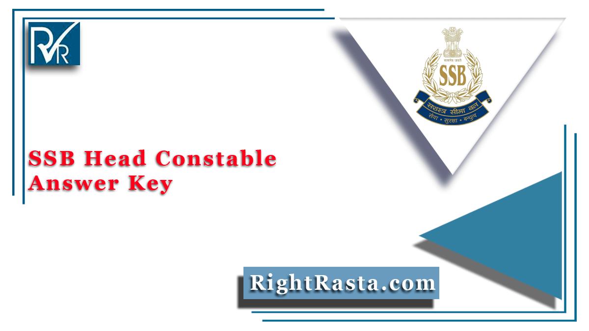 SSB Head Constable Answer Key