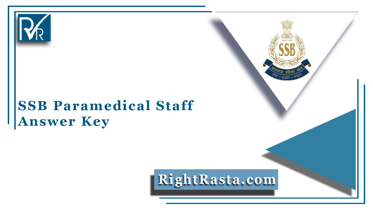 SSB Paramedical Staff Answer Key