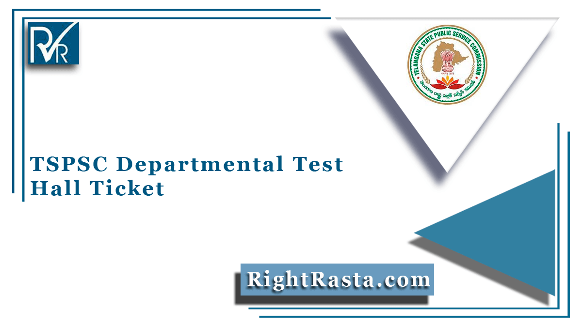 TSPSC Departmental Test Hall Ticket