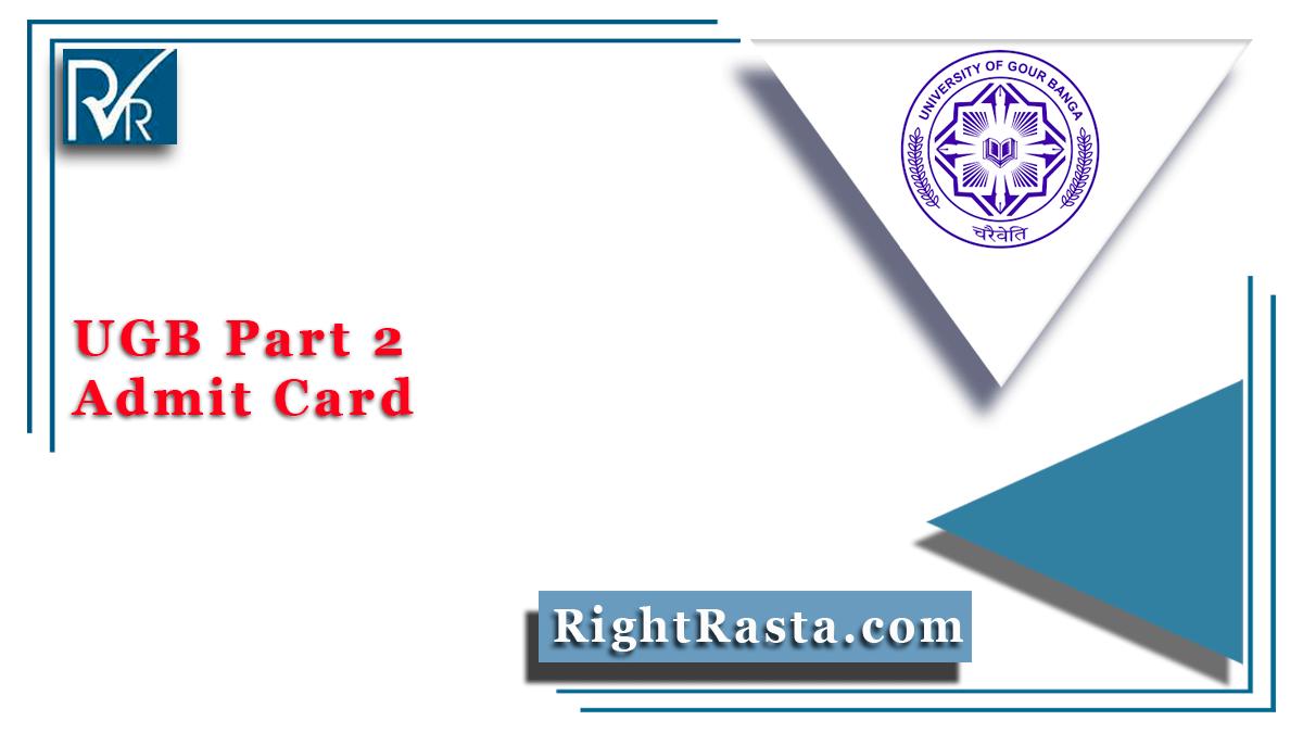 UGB Part 2 Admit Card