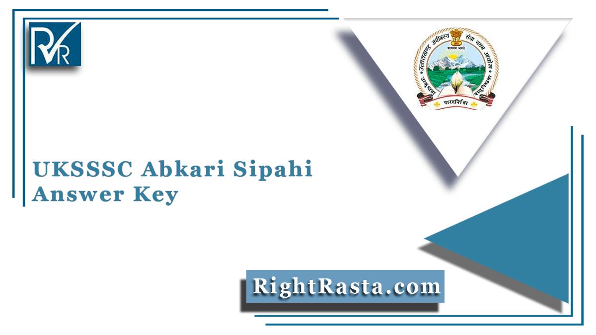 UKSSSC Abkari Sipahi Answer Key