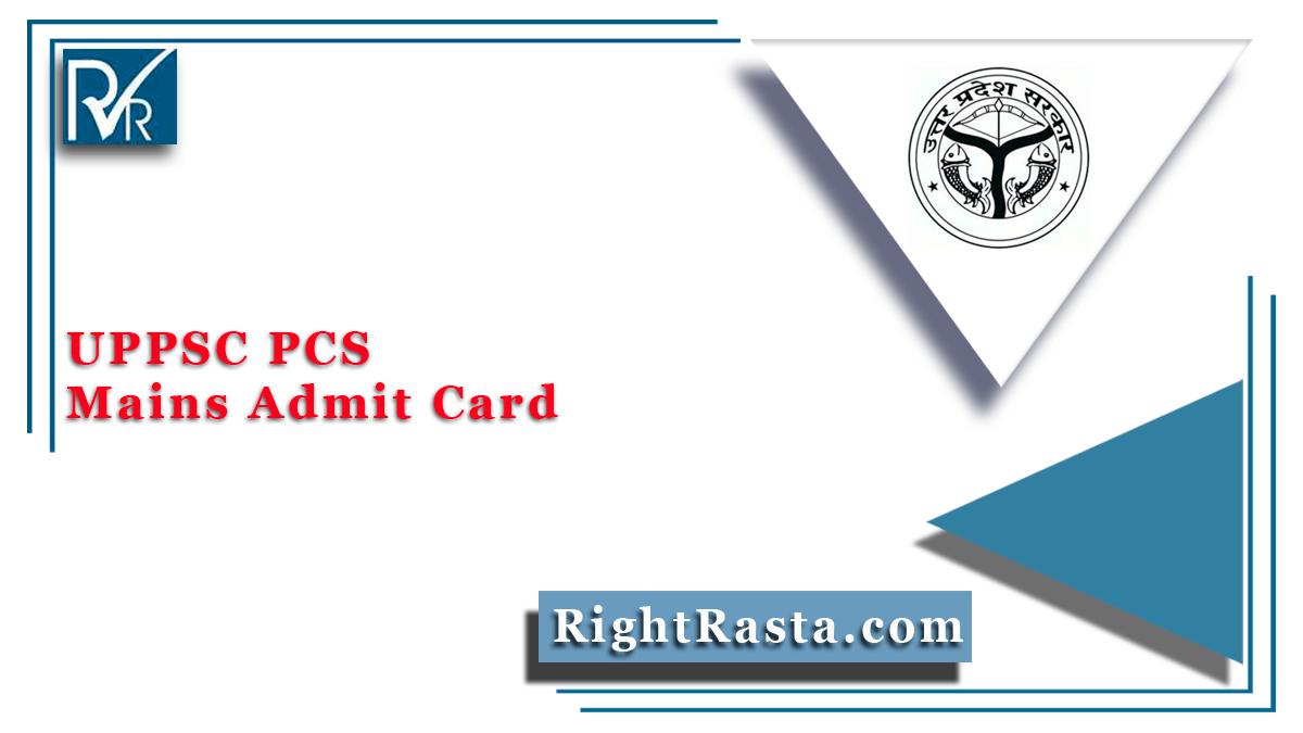 UPPSC PCS Mains Admit Card