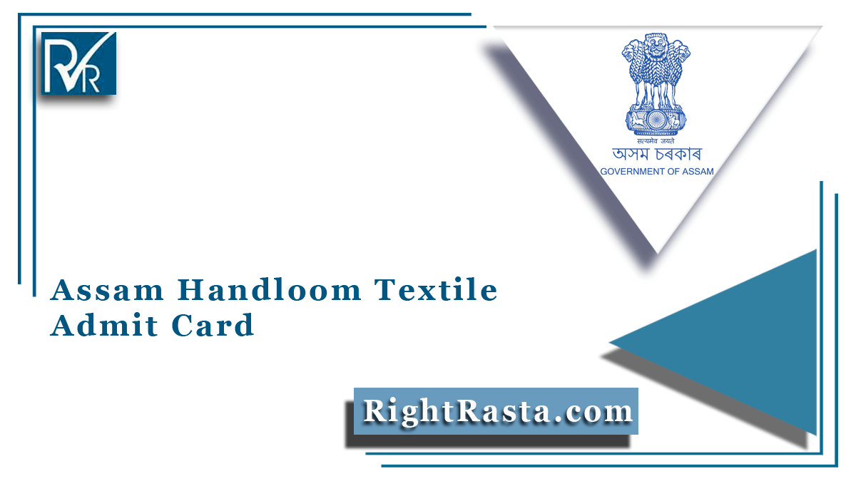 Assam Handloom Textile Admit Card