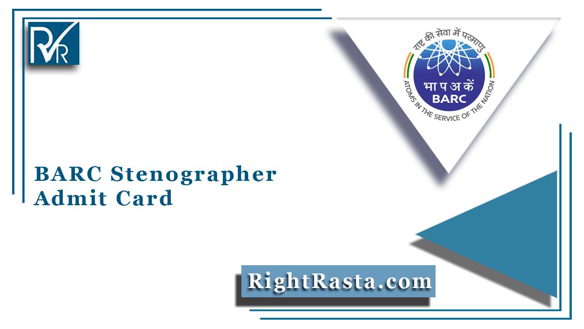 BARC Stenographer Admit Card