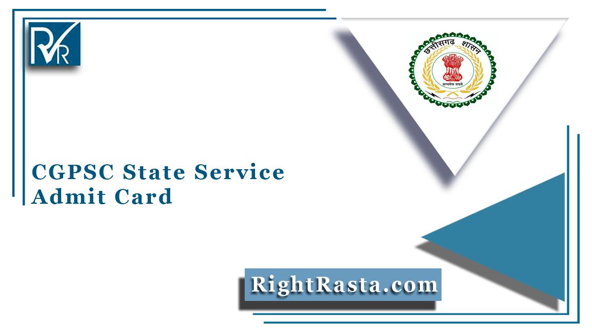 CGPSC State Service Admit Card