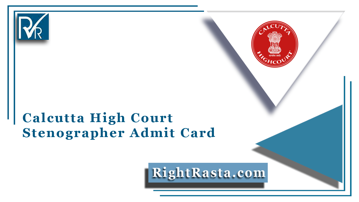 Calcutta High Court Stenographer Admit Card