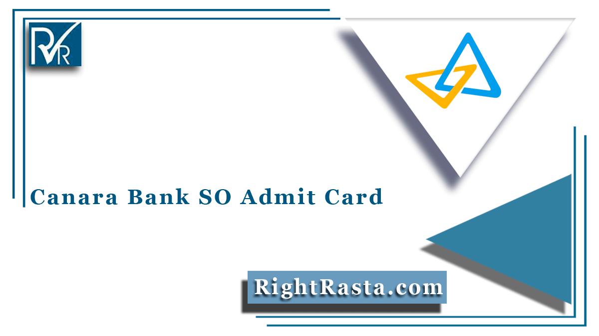 Canara Bank SO Admit Card