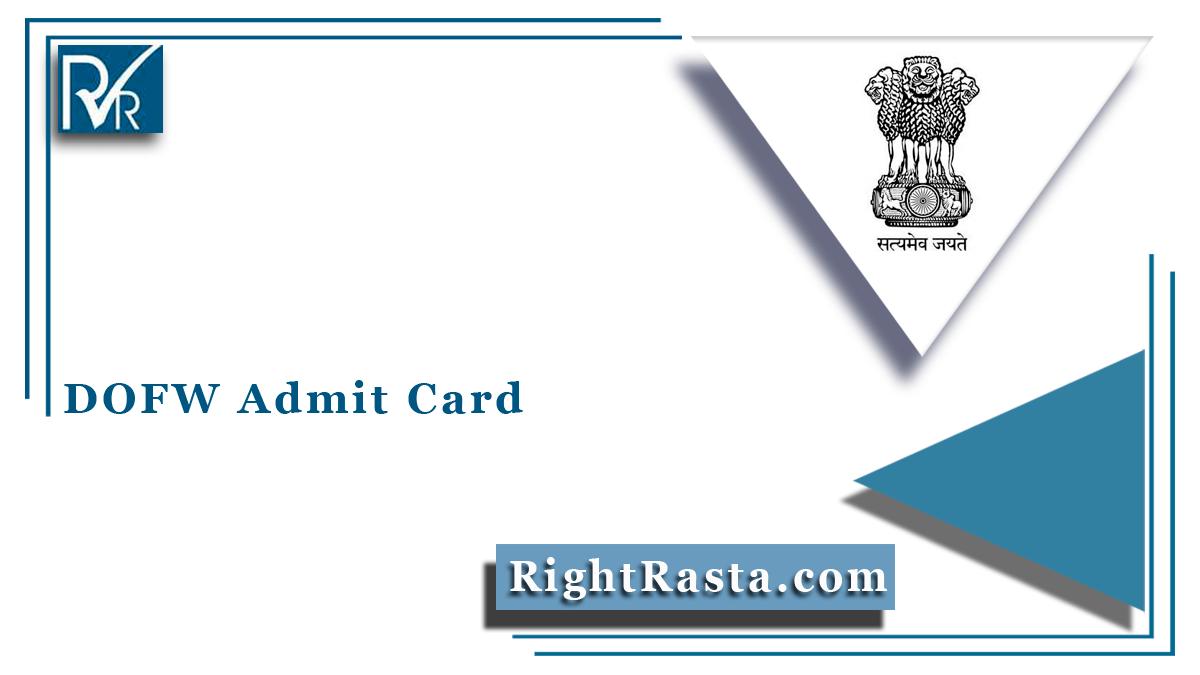 DOFW Admit Card