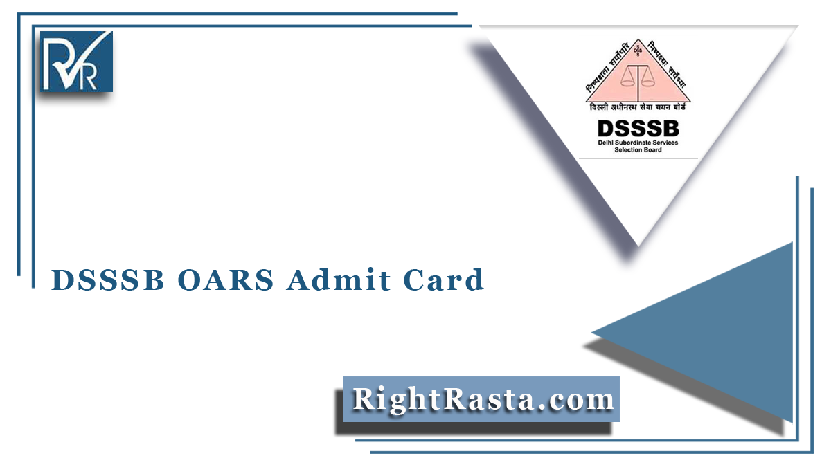 DSSSB OARS Admit Card